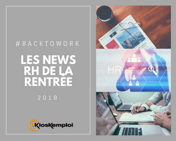 Les actualités RH de la rentrée