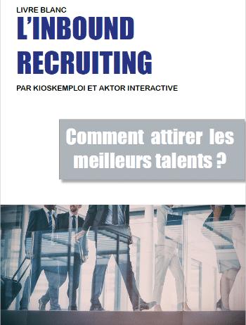 Livre blanc | Inbound Recruiting : comment attirer les meilleurs talents