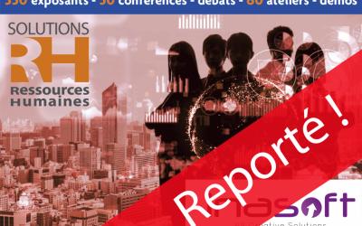 """Le Salon """"Solutions Ressources Humaines"""" 2020 est reporté au 26, 27 et 28 mai prochain"""